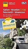 ADAC Camping- und Stellplatzf�hrer 2016: Italien, Kroatien, �sterreich und Slowenien (ADAC Campingf�hrer)