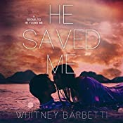 He Saved Me | Whitney Barbetti