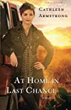 img - for At Home in Last Chance: A Novel (A Place to Call Home) (Volume 3) book / textbook / text book