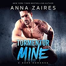 Tormentor Mine Audiobook by Anna Zaires Narrated by Tracy Marks, Sebastian York