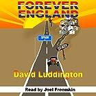 Forever England Hörbuch von David Luddington Gesprochen von: Joel Froomkin