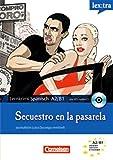 Lextra - Spanisch - Lernkrimis: Journalistin Luisa Durango ermittelt: A2-B1 - Secuestro en la pasarela: Krimi-Lektüre mit MP3-Hörbuch