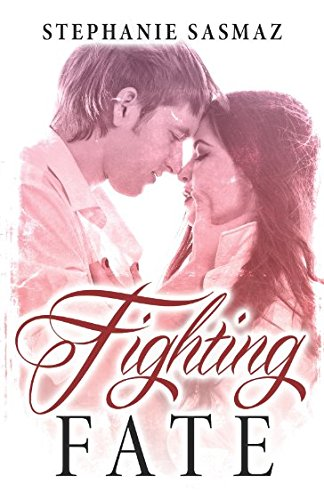 Fighting Fate (Elliott Family)