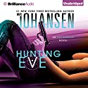 Hunting Eve: An Eve Duncan Forensics Thriller, Book 17 Audiobook by Iris Johansen Narrated by Elisabeth Rodgers