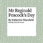 Mr. Reginald Peacock's Day | Katherine Mansfield