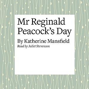 Mr. Reginald Peacock's Day Audiobook
