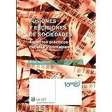 Fusiones y escisiones de sociedades (Temas La Ley)