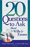 20 Questions to Ask About Wills  &  Estates