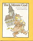 The Mouse God (0316489042) by Kennedy, Richard