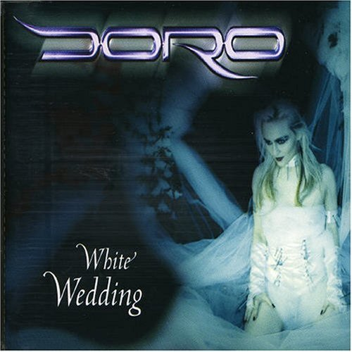 Doro - White Wedding (Single) - Zortam Music