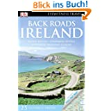 Eyewitness Back Roads Ireland [With Pull-Out Map] (DK Eyewitness Travel Back Roads)
