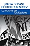 La noche de los lpices