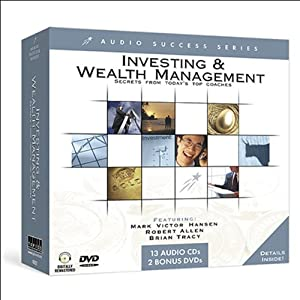 Investing & Wealth Management: Stocks, Real Estate, Tax, & More | [Mark Victor Hansen, Brian Tracy, Chris Widener]