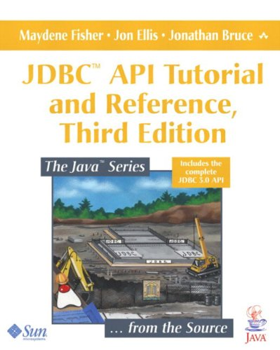 JDBC API Tutorial and Reference
