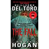The Fall: Book Two of the Strain Trilogy ~ Guillermo Del Toro