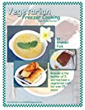 img - for Vegetarian Freezer Cooking from 30 Day Gourmet book / textbook / text book