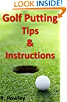 Golf Putting Tips and Instruction
