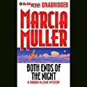 Both Ends of the Night: A Sharon McCone Mystery (       UNABRIDGED) by Marcia Muller Narrated by Jean Reed Bahle