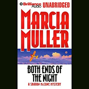 Both Ends of the Night: A Sharon McCone Mystery | [Marcia Muller]