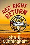img - for Red Right Return (Buck Reilly Adventure Series Book 1) book / textbook / text book