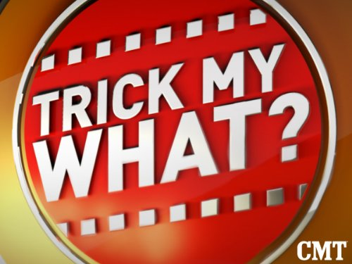 Trick My What? Season 1