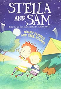 Stella and Sam - Night Fairies and Tree Wishes / Stella et Sacha - Les fées de nuit et Trois Voeux (Bilingual)
