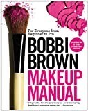 51yQ3UTBs6L. SL160  Bobbi Brown Makeup Manual: For Everyone from Beginner to Pro