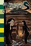 Les dragons de Nalsara, Tome 11 : Les maléfices du marécage