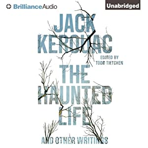 The Haunted Life: And Other Writings | [Jack Kerouac]