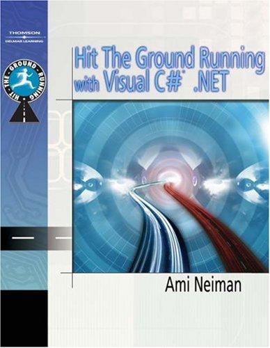 Hit The Ground Running With C#.Net