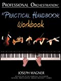 img - for Professional Orchestration: A Practical Handbook - Workbook book / textbook / text book