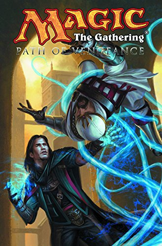 Magic: The Gathering Volume 3: Path of Vengeance (Magic 3)