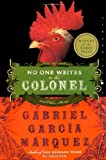 No One Writes to the Colonel: and Other Stories (Perennial Classics) (0060751576) by Garcia Marquez, Gabriel