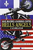 Rock machine et bandidos contre hells angels - l'assimilation