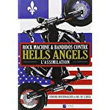 Rock machine et bandidos contre hells angels - l'assimilationpar Edward Winterhalder