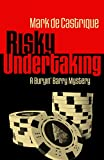 Risky Undertaking: A Buryin' Barry Mystery