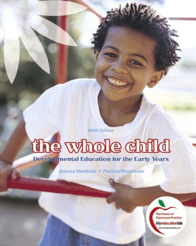 The Whole Child: Developmental Education for the Early...