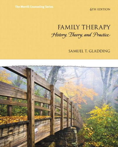 Family Therapy: History, Theory, and Practice (6th Edition)