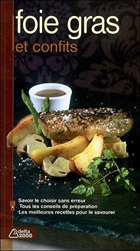 Foie gras et confits
