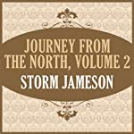 Journey from the North, Volume 2 (       UNABRIDGED) by Storm Jameson Narrated by Sally Anderson