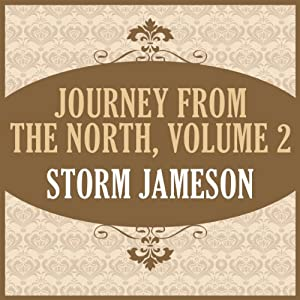 Journey from the North, Volume 2 | [Storm Jameson]