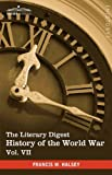 The Literary Digest History of the World War, Vol. VII (in ten volumes, illustrated): Compiled from Original and Contemporary Sources: American, ... - Russian Front August 1914 - July 1919 by Francis W. Halsey