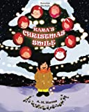 img - for Children's Book: Kara's Christmas Smile: (Christmas Children's Picture Book On How To Raise A Kind And Caring Child) (Ages 3-8) (Inspiring Children Books Collection) book / textbook / text book
