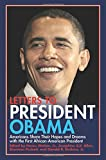 img - for Letters to President Obama: Americans Share Their Hopes and Dreams with the First African-American President book / textbook / text book