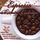 echange, troc Various Artists - Espresso Bar & Lounge