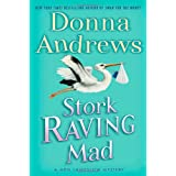 Stork Raving Mad (Meg Langslow Mysteries)by Donna Andrews