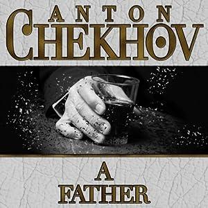 A Father | [Anton Chekhov]