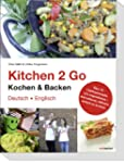 Kitchen 2 Go. Kochen & Backen: �ber 7...