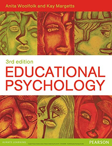 Educational Psychology Australian Edition, by Anita Woolfolk, Kay Margetts