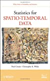 Noel Cressie Statistics for Spatio-Temporal Data (Wiley Series in Probability and Statistics)